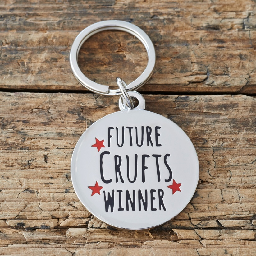 Future Crufts Winner Dog Tag